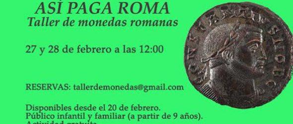 Taller de monedas romanas (Museo Arqueológico de Sevilla)